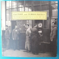 Coches: FACTORY AND SURROUNDING - FIAT THROUGH PHOTOGRAPHS FROM ITS RECORDS , 1899-1960. Lote 212379672