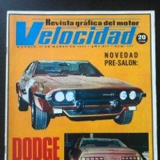 Coches: VELOCIDAD Nº 603 - DODGE COUPE SERRA HISPANO SUIZA POSTER RENAULT 5 COPA TS JARAMA SEAT 600. Lote 245653820