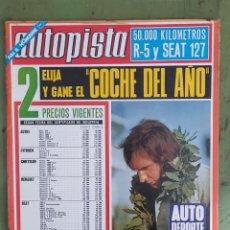 Carros: AUTOPISTA Nº731, 10 DE FEBRERO DE 1973,ELIJA Y GANE EL COCHE DEL AÑO. Lote 217341975