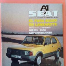 Coches: REVISTA SEAT Nº 167 DE NOVIEMBRE Y DICIEMBRE DE 1981. SEAT FURA Y SUPERMIRAFIORI. Lote 217344927