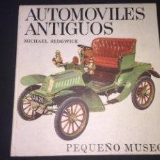 Coches: LIBRO DE COCHES - AUTOMOVILES ANTIGUOS (MICHAEL SEDGWICK) - PEQUEÑO MUSEO. Lote 219397868