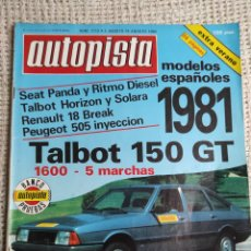 Carros: AUTOPISTA N° 1112 (AGOSTO 1980, EXTRA VERANO). MODELO ESPAÑOLES 1981, TALBOT 150 GT 1600 (5 MARCHAS). Lote 219680370