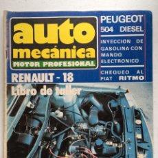 Coches: AUTOMECANICA Nº 106 (DICIEMBRE 1978) RENAULT 18 GTS. Lote 220642887
