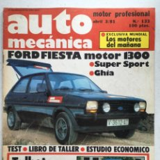 Coches: AUTOMECANICA Nº 133 (ABRIL 1981) FORD FIESTA, TALBOT SOLARA. Lote 220644480