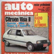 Coches: AUTOMECANICA Nº137 (AGOSTO 1981) CITROEN VISA, FORD TAUNUS, SEAT PANDA. Lote 220647947