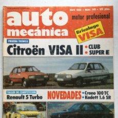 Carros: AUTOMECANICA Nº145 (ABRIL 1982) CITROEN VISA, SEAT RITMO CRONO, KADETT SR, RENAULT 5 TURBO 1. Lote 220652178