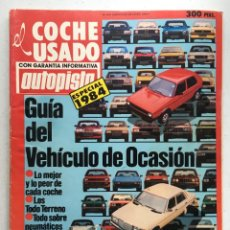 Coches: ESPECIAL USADOS AUTOPISTA 1984, FORD, PEUGEOT, SEAT, RENAULT CITROEN. Lote 220655265
