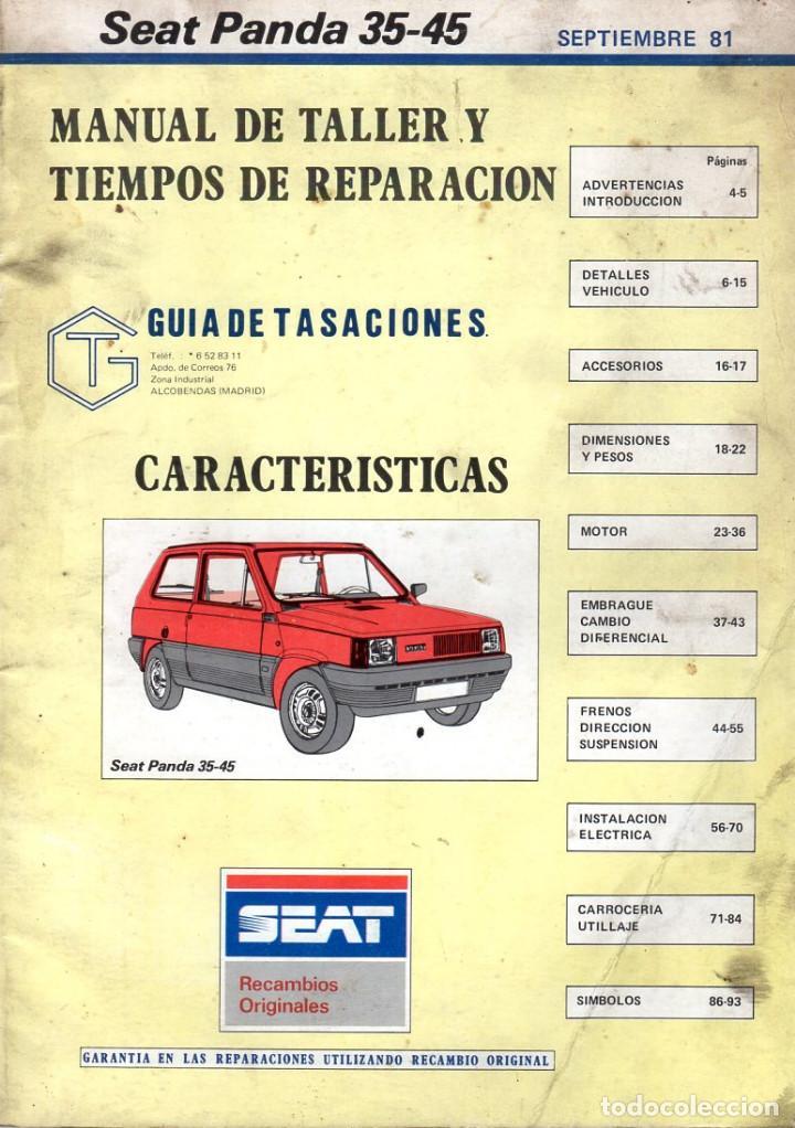 MANUAL DE TALLER Y TIEMPOS DE REPARACIÓN *** SEAT PANDA 35-45 **** SEPTIEMBRE 1981 (Coches y Motocicletas Antiguas y Clásicas - Revistas de Coches)
