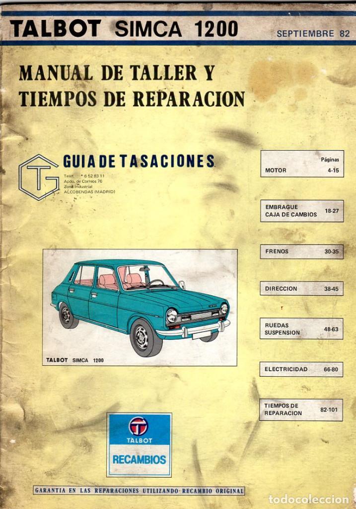 MANUAL DE TALLER Y TIEMPOS DE REPARACIÓN *** SIMCA 1200 **** SEPTIEMBRE 1982 (Coches y Motocicletas Antiguas y Clásicas - Revistas de Coches)