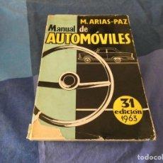 Coches: MANUAL ARIAS PAZ DEL AUTOMOVIL 31 A ED 1963 FALLOS MENORES EN TAPAS AUN CORRECTISIMO. Lote 221343017