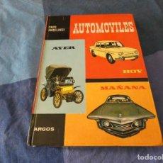 Coches: PRECIOSO LIBRO CON CIENTOS DE LILUSTRACIONES AUTOMOVIL AYER HOY Y MAÑANA ARGOS 1965. Lote 221343522