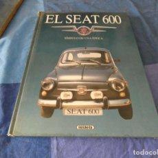 Coches: EL FAMOSO LIBRO EL SEAT 600 DE SUSAETA, SOLO UN TOQUIECILLO EN EL LOMO. Lote 221344000