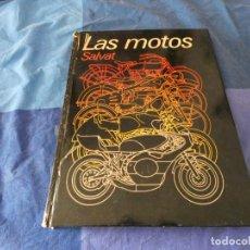 Coches: GRUESO LIBRO LAS MOTOS EDITORIAL SALVAT 1977 ESTADO CORRECTO. Lote 221344160