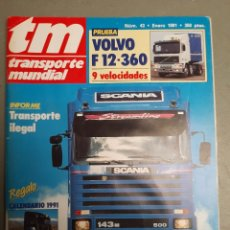 Coches: REVISTA TRANSPORTE MUNDIAL N. 43 DE 1991 CAMION SCANIA VOLVO. Lote 221687190