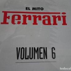 Voitures: ENCICLOPEDIA EL MITO FERRARI TOMO 6 , PLANETA DE AGOSTINI , VER FOTOS. Lote 226069665