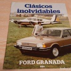 Carros: FORD GRANADA - FASCÍCULO CLÁSICOS INOLVIDABLES. Lote 226370350