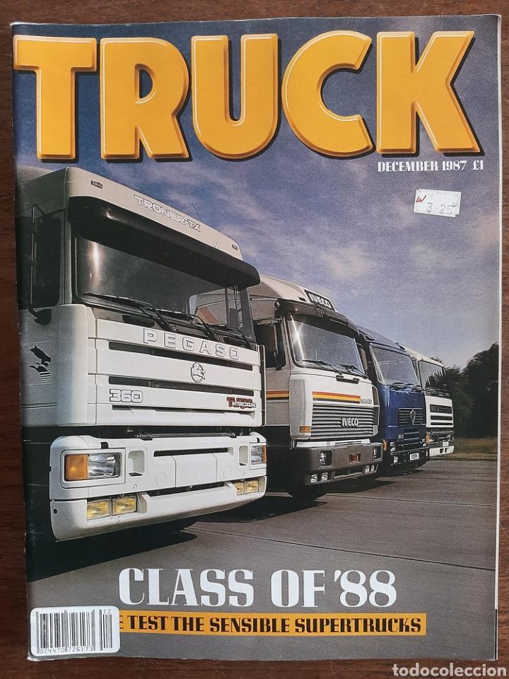REVISTA TRUCK DE DICIEMBRE 1987 CAMION PEGASO TRONER IVECO TURBOSTAR (Coches y Motocicletas Antiguas y Clásicas - Revistas de Coches)