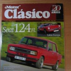 Carros: REVISTA MOTOR CLASICO 218 MARZO 2006 SEAT 124 FL HISPANO SUIZA TRIUMPH 500 TRW. Lote 229991375