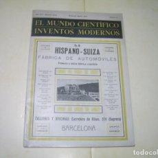 Coches: REVISTA....MUNDO CIENTIFICO ......HISPANO SUIZA....AÑO 1912....123 PAGINAS.. Lote 230214730