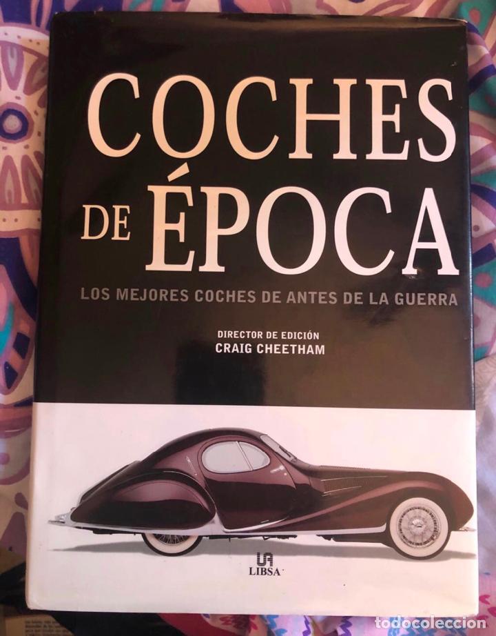 LIBRO COCHES DE EPOCA LOS MEJORES DE ANTES DE LA GUERRA LIBSA AUTOMOVIL MECANICA CLASICOS HISTORIA (Coches y Motocicletas Antiguas y Clásicas - Revistas de Coches)