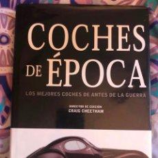 Coches: LIBRO COCHES DE EPOCA LOS MEJORES DE ANTES DE LA GUERRA LIBSA AUTOMOVIL MECANICA CLASICOS HISTORIA. Lote 231903155