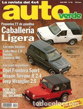 AUTO VERDE Nº61 LADA NIVA 1.6 / SUZUKI SAMRAI LAND ROVER DEFENDER 90 V8 WRANGLER OPEL FRONTERA (Coches y Motocicletas Antiguas y Clásicas - Revistas de Coches)