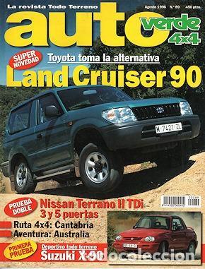 AUTO VERDE 4X4 Nº 89 TOYOTA LAND CRUISER NISSAN TERRANO II 2.7 TDI SUZUKI X-90 (Coches y Motocicletas Antiguas y Clásicas - Revistas de Coches)