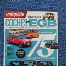 Coches: REVISTA AUTOPISTA FUERA DE SERIE, COCHES DE LA EGB, 75 MODELOS DE LA ÉPOCA, 100 PÁGINAS, NUEVA. Lote 235469520