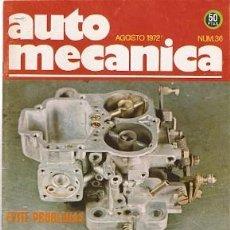 Coches: REVISTA AUTOMECÁNICA Nº 36. AGOSTO 1972. AUTOMEC-36. Lote 236438520