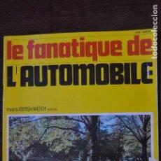 Coches: 1978 REVISTA LE FANATIQUE DE L`AUTOMOBILE - ASTON MARTIN DB6. Lote 236609915