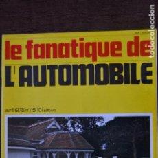 Coches: 1978 REVISTA LE FANATIQUE DE L`AUTOMOBILE - AC 16/90 COMPRESSEUR 1938. Lote 236610245