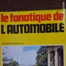 Coches: 1978 REVISTA LE FANATIQUE DE L`AUTOMOBILE - TORPEDO ASTRO DAIMLER BERGMEISTER. Lote 236610905
