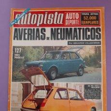 Carros: REVISTA AUTOPISTA Nº 716 1972 SEAT 600-L XXVI CARRERA EN CUESTA A LA RABASSADA. Lote 242996205