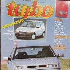 Coches: 1991 REVISTA TURBO - MINI COOPER - MERCEDES S - VW POLO G40 - LANCIA DEDRA 2.0 TURBO Y INTEGRALE. Lote 243450870