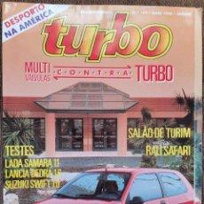 Coches: 1990 REVISTA TURBO - LADA SAMARA 1.1 - LANCIA DEDRA 1.6 - SUZUKI SWIFT 1.0. Lote 243464425