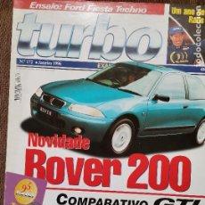 Coches: 1996 REVISTA TURBO - ROVER 200 - COMPARATIVO GTI - MUNDIAL DE RALLYES. Lote 243607245