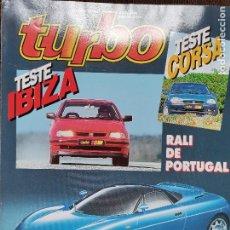 Coches: 1993 REVISTA TURBO - TESTE IBIZA - RALLYE DE PORTUGAL - ROVER 600 - LANCIA DELTA. Lote 243611760