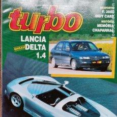 Coches: 1993 REVISTA TURBO - LANCIA DELTA 1.4 - NAZCA SPIDER - MEMORIA CHAPARRAL. Lote 243615270