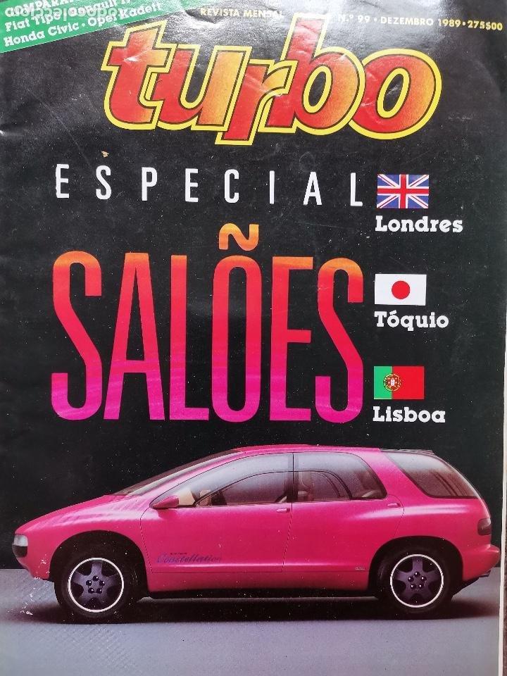 1989 REVISTA TURBO - ESPECIAL SALON LONDRES - TOQUIO - LISBOA (Coches y Motocicletas Antiguas y Clásicas - Revistas de Coches)
