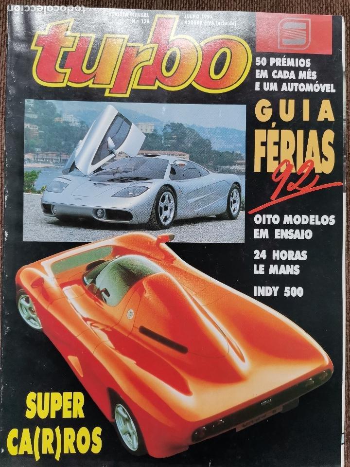 1992 REVISTA TURBO - FORD SCORPIO 2.0I - SEAT TOLEDO - RALI ACROPOLE - FORMULA 1 (Coches y Motocicletas Antiguas y Clásicas - Revistas de Coches)