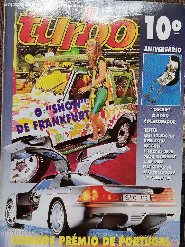1991 REVISTA TURBO - GRAN PREMIO DE PORTUGAL - ESCORT RS 2000 - SEAT TOLELO 16V - SAAB 9000 (Coches y Motocicletas Antiguas y Clásicas - Revistas de Coches)