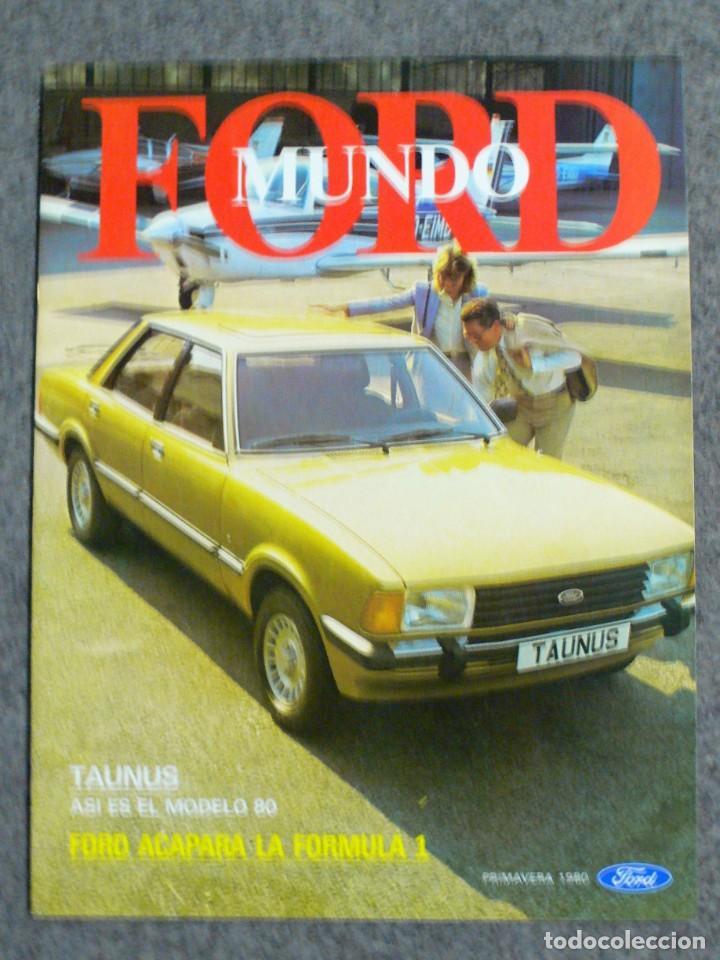 REVISTA OFICIAL MUNDO FORD PRIMAVERA 1980 (Coches y Motocicletas Antiguas y Clásicas - Revistas de Coches)