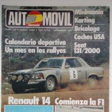 Coches: REVISTA AUTOMOVIL Nº24 ENERO 1980 - RENAULT 14 - SEAT 131 2000. Lote 244703420