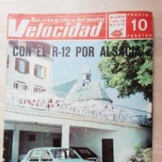 Coches: VELOCIDAD Nº 421 (4 DE OCTUBRE DE 1969) - PRUEBA DEL RENAULT 12 (FRANCÉS). Lote 245072645