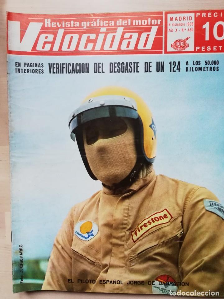 VELOCIDAD Nº 430 (6 DE DICIEMBRE DE 1969) - SEAT 124 - SEAT 1800 DIESEL - CAÑELLAS - BAGRATION (Coches y Motocicletas Antiguas y Clásicas - Revistas de Coches)