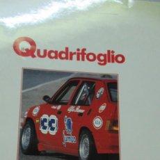 Coches: + QUADRIFOGLIO REVISTA ALFA ROMEO NUMERO 6 AÑO 1988. Lote 246019925