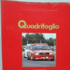 Coches: + QUADRIFOGLIO REVISTA ALFA ROMEO NUMERO 9 AÑO 1989. Lote 246020155