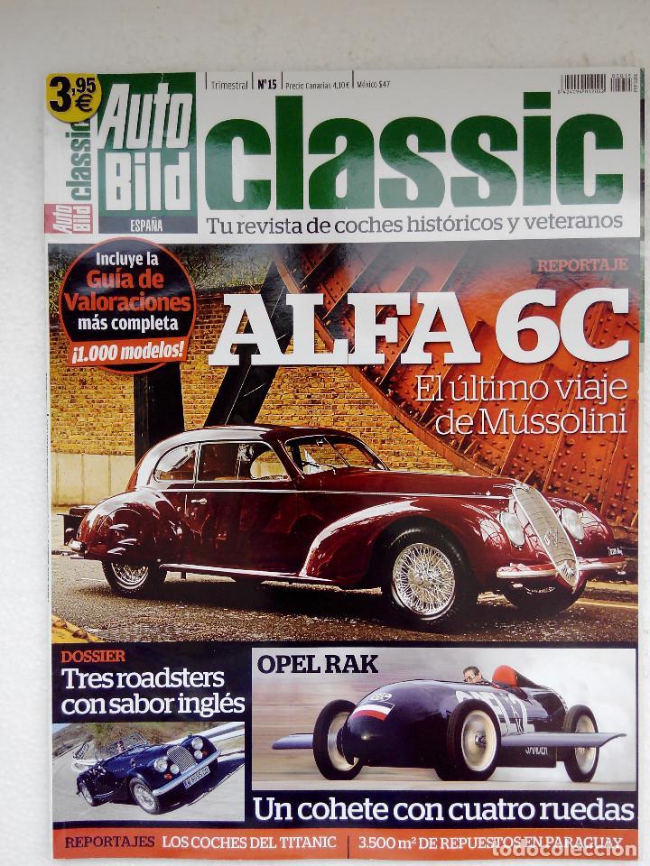 AUTO BILD CLASIC Nº 15 - ALFA 6C - MORGAN 4/4 - LANCIA GAMMA COUPE - VOLVO 262C - MB 230 CE (Coches y Motocicletas Antiguas y Clásicas - Revistas de Coches)