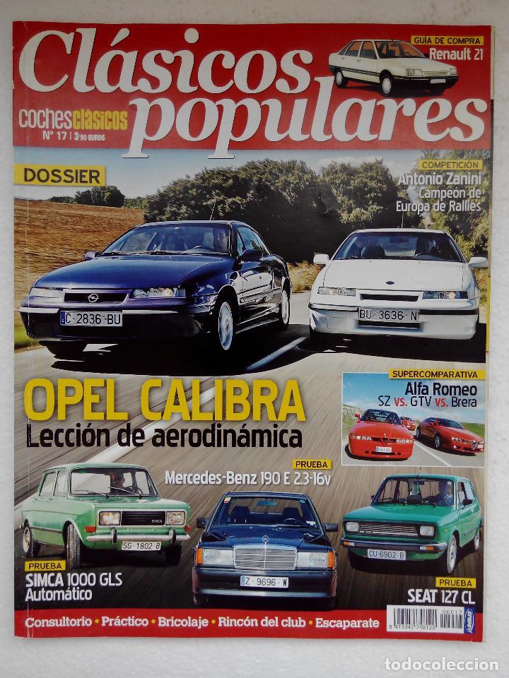 CLASICOS POPULARES Nº 17 -FOTO SUMARIO- OPEL CALIBRA-MERCEDES 190 2.5 16V-SIMCA 1000 GLS - SEAT 127 (Coches y Motocicletas Antiguas y Clásicas - Revistas de Coches)