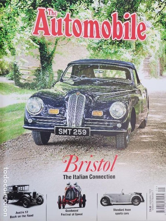2011 REVISTA THE AUTOMOBILE - AUSTIN 12 - STANDARD AVON SPORTS CARS - GOODWOOD FESTIVAL (Coches y Motocicletas Antiguas y Clásicas - Revistas de Coches)